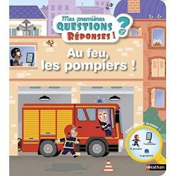 Au feu, les pompiers ! -...