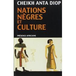 Nations nègres et culture:...