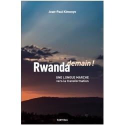 Rwanda demain ! : Une...