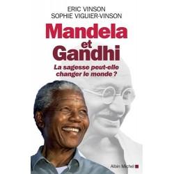 Mandela et Gandhi: La...