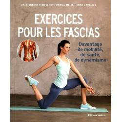 Exercices pour les fascias...
